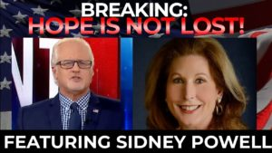 Hope Is Not Lost! Featuring Attorney Sidney Powell (Dec. 29)