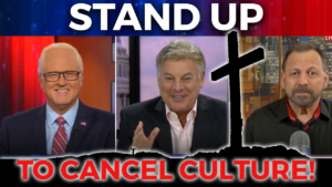 FlashPoint: Stand Up to Cancel Culture! Stephen Strang, Lance Wallnau & Mario Murillo